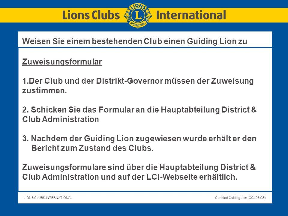 Weisen Sie einem bestehenden Club einen Guiding Lion zu