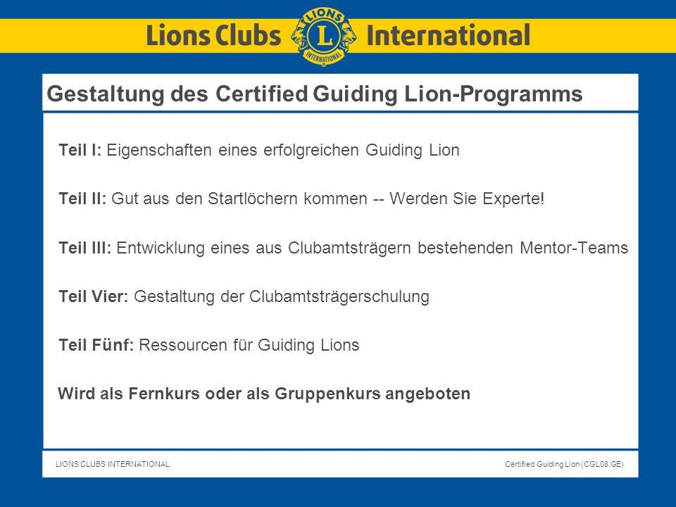 Gestaltung des Certified Guiding Lion-Programms