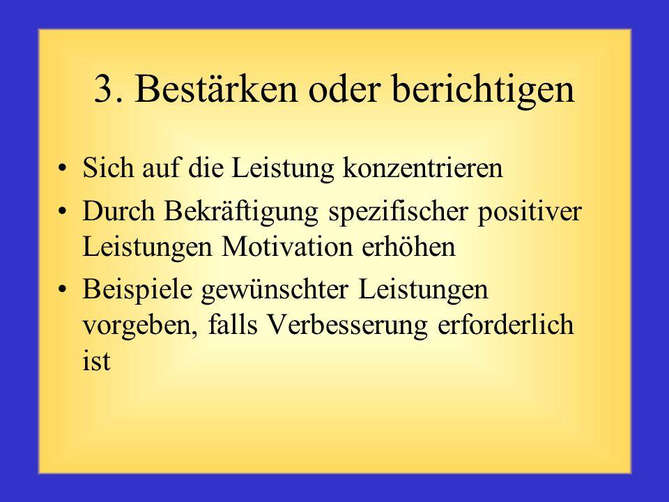 3. Bestärken oder berichtigen