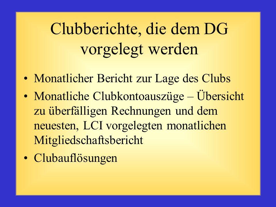 Clubberichte, die dem DG vorgelegt werden