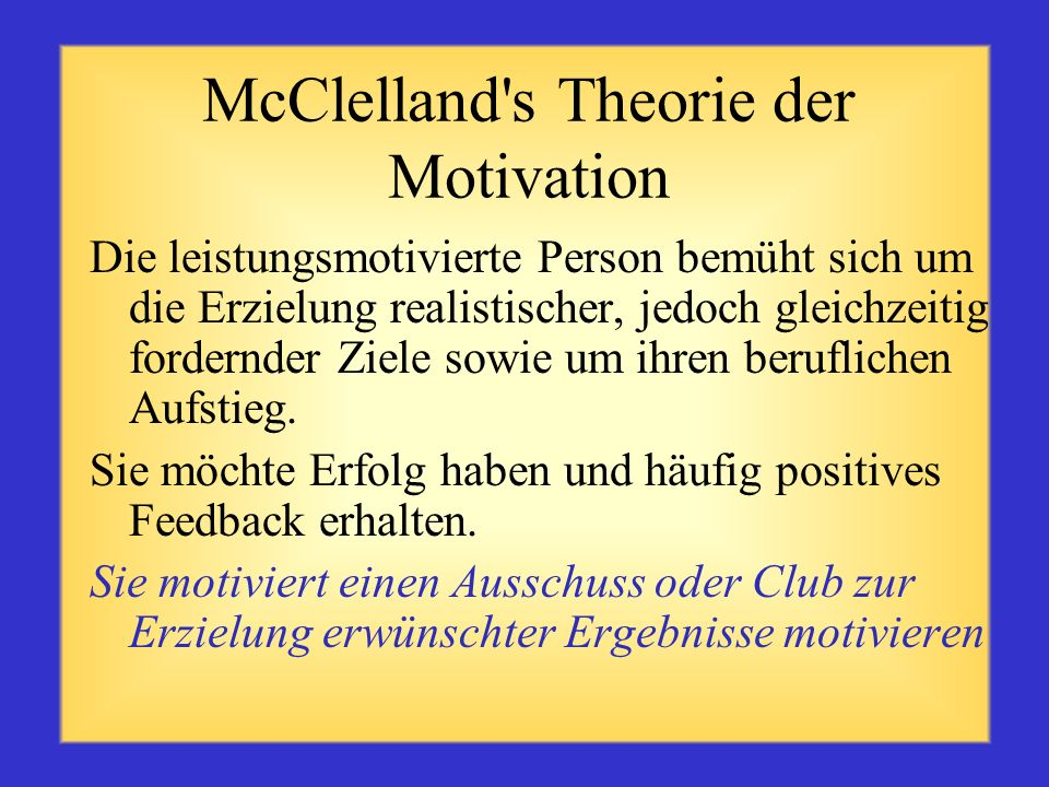 McClelland s Theorie der Motivation