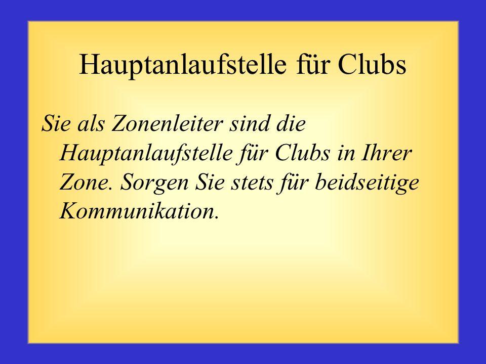 Hauptanlaufstelle für Clubs