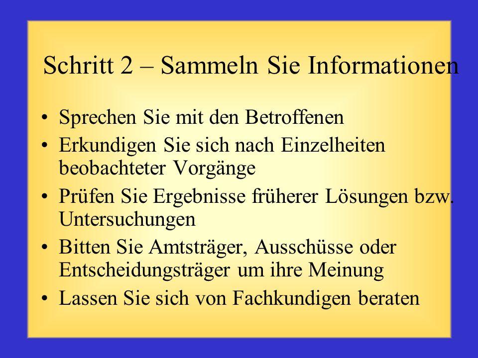 Schritt 2 – Sammeln Sie Informationen