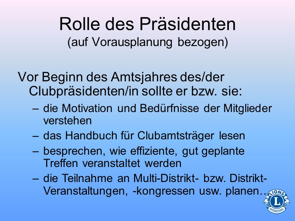 Rolle des Präsidenten (auf Vorausplanung bezogen)