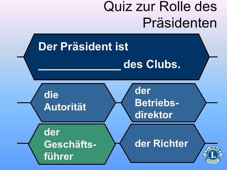 Quiz zur Rolle des Präsidenten