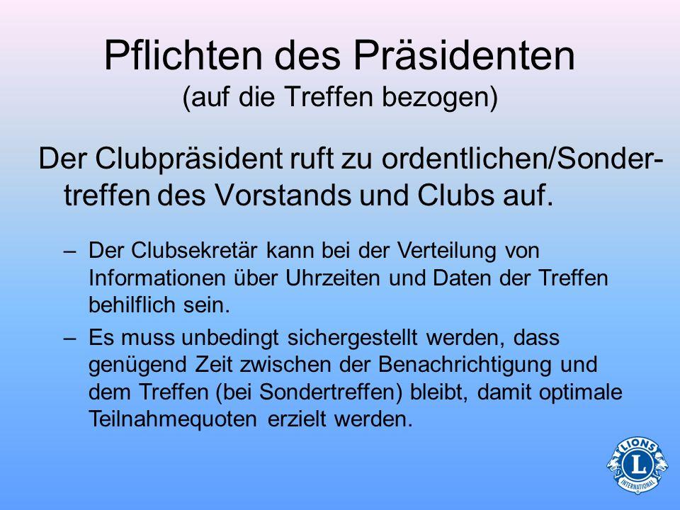 Pflichten des Präsidenten (auf die Treffen bezogen)