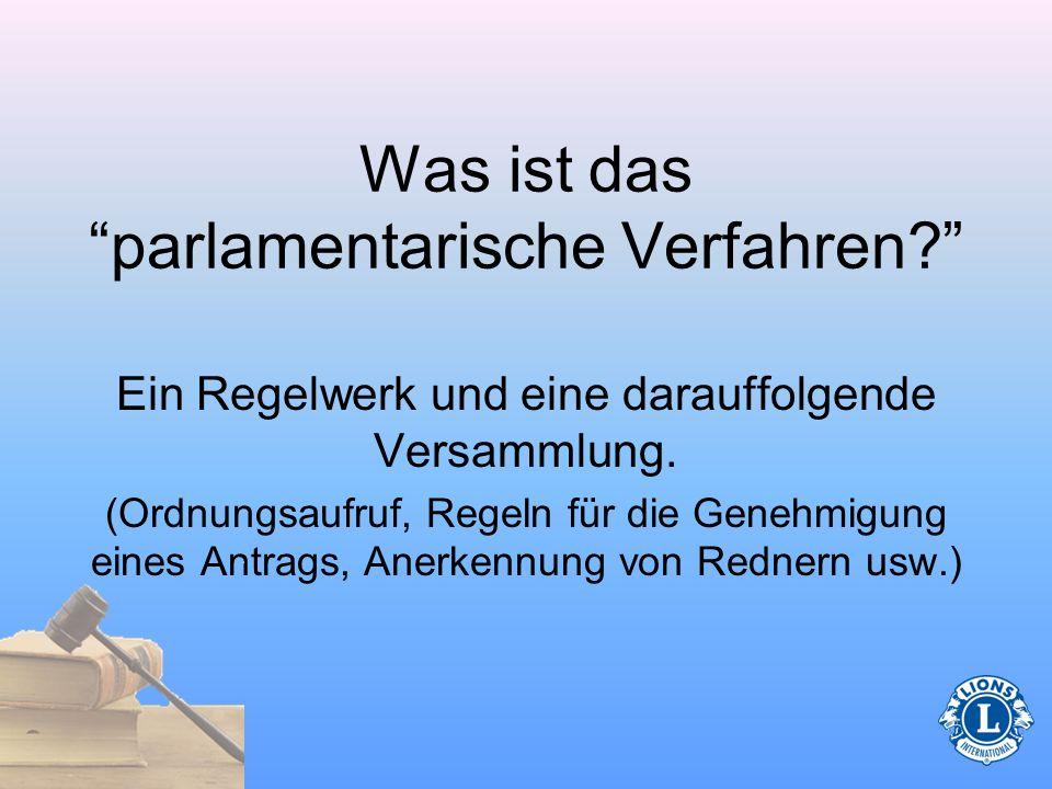 Was ist das parlamentarische Verfahren