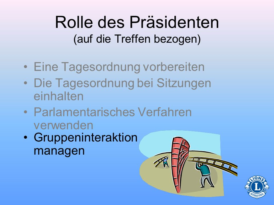 Rolle des Präsidenten (auf die Treffen bezogen)