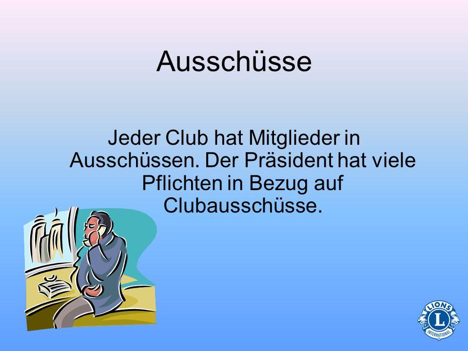 AusschüsseJeder Club hat Mitglieder in Ausschüssen. Der Präsident hat viele Pflichten in Bezug auf Clubausschüsse.