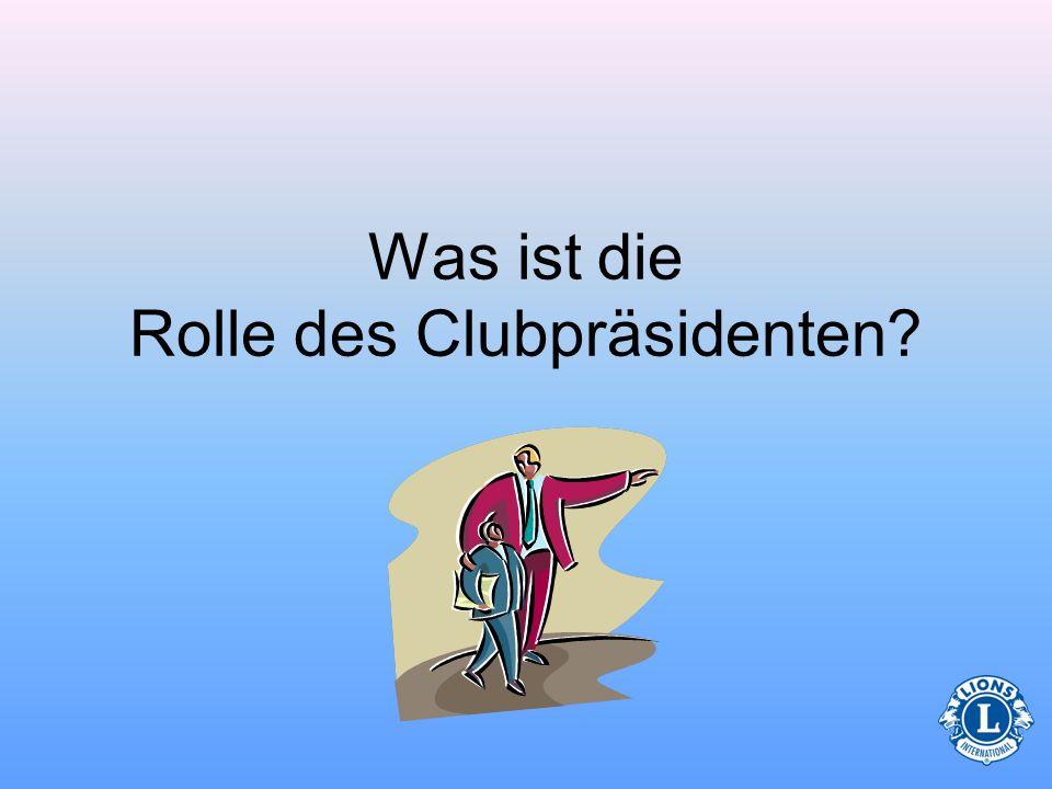 Was ist die Rolle des Clubpräsidenten