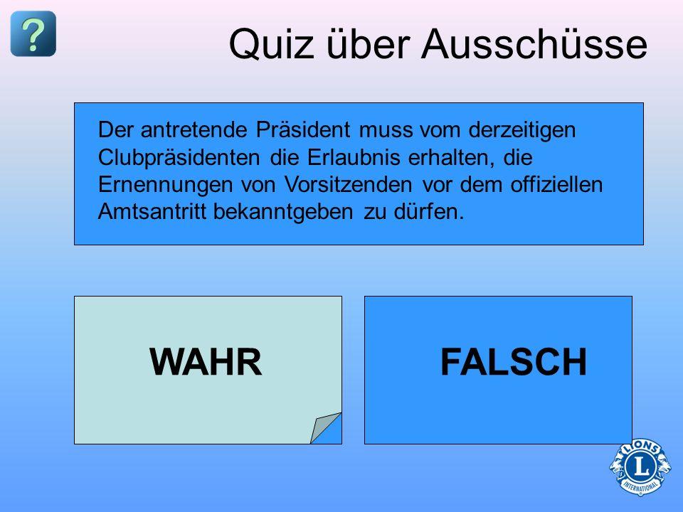 Quiz über Ausschüsse WAHR FALSCH