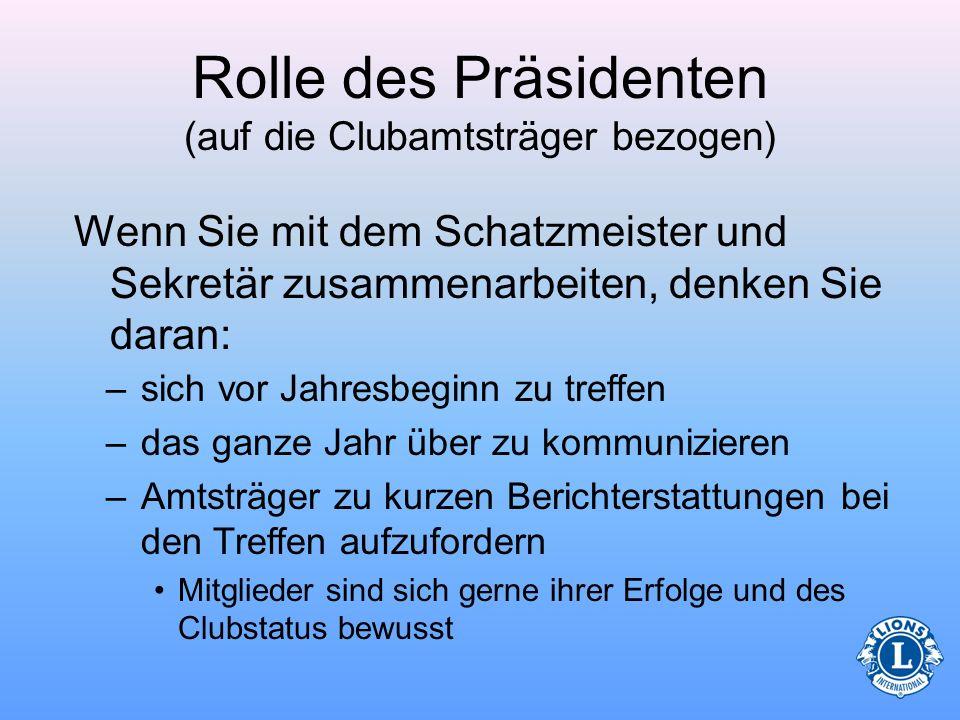 Rolle des Präsidenten (auf die Clubamtsträger bezogen)