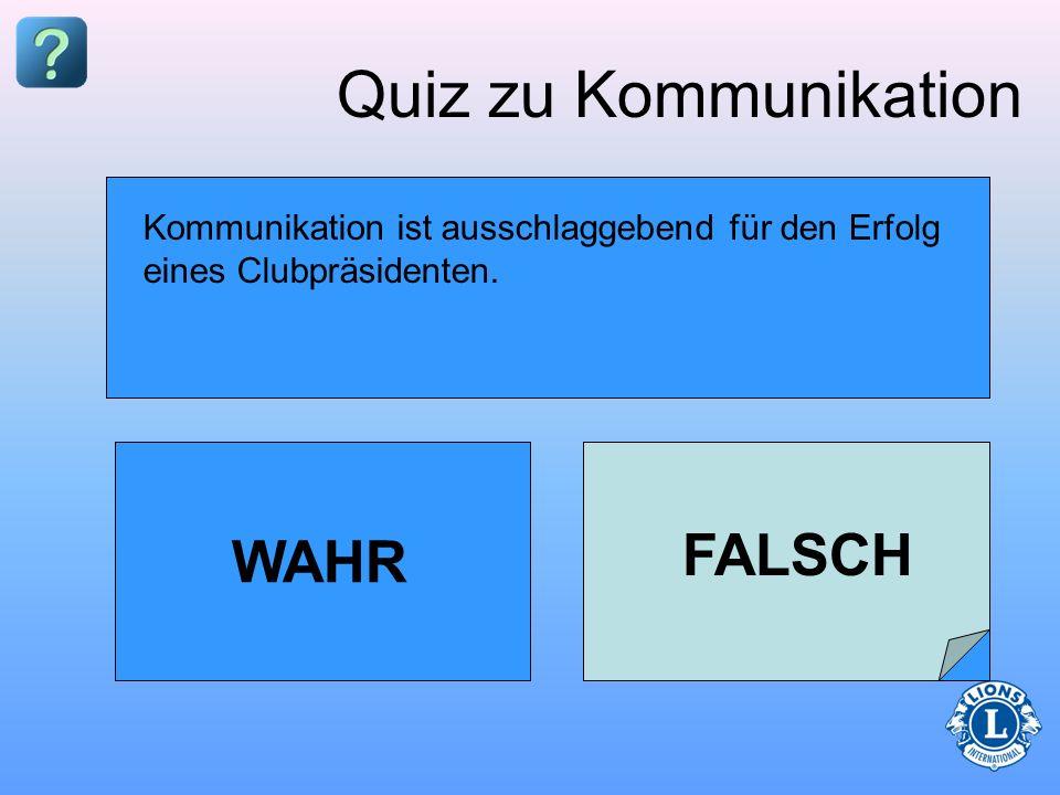 Quiz zu Kommunikation FALSCH WAHR