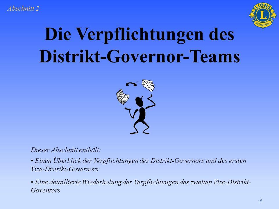 Die Verpflichtungen des Distrikt-Governor-Teams