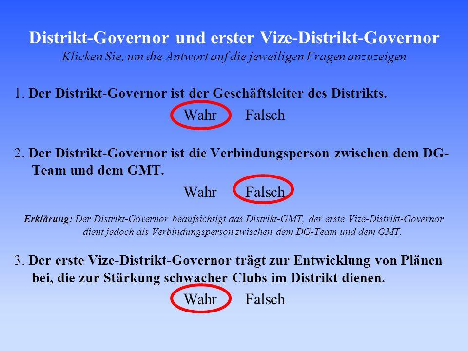 Distrikt-Governor und erster Vize-Distrikt-Governor