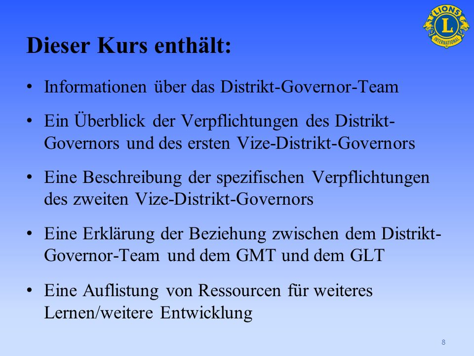 Dieser Kurs enthält: Informationen über das Distrikt-Governor-Team