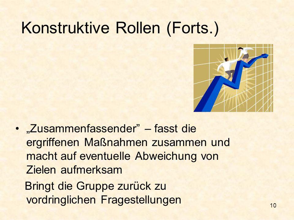 Konstruktive Rollen (Forts.)