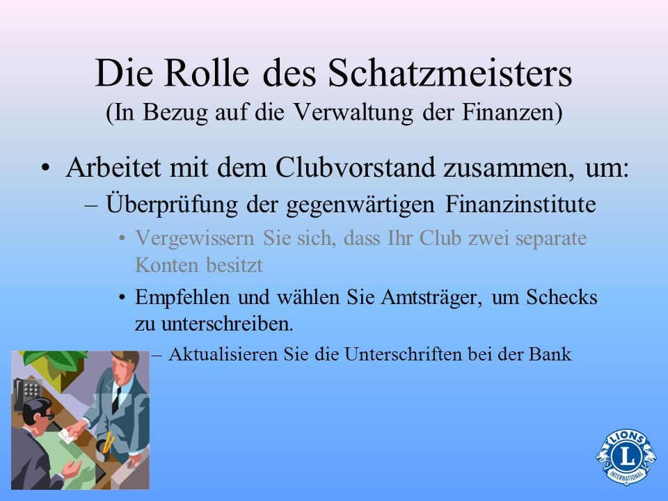 Die Rolle des Schatzmeisters (In Bezug auf die Verwaltung der Finanzen)
