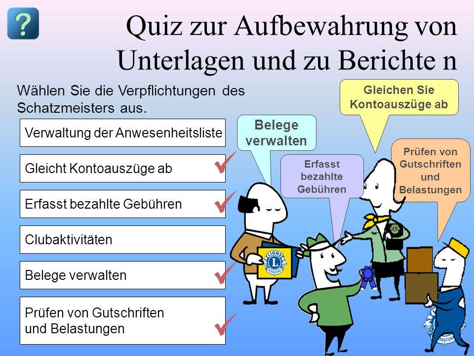 Quiz zur Aufbewahrung von Unterlagen und zu Berichte n