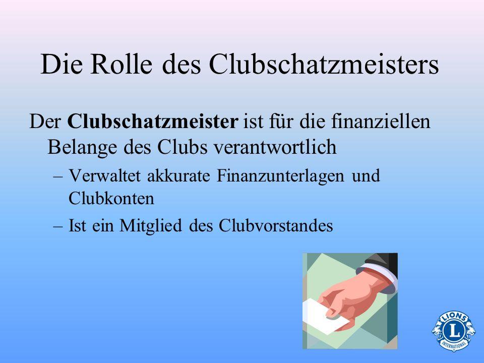 Die Rolle des Clubschatzmeisters
