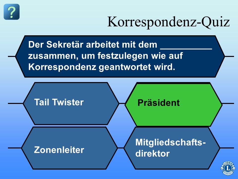 Korrespondenz-Quiz Der Sekretär arbeitet mit dem __________ zusammen, um festzulegen wie auf Korrespondenz geantwortet wird.