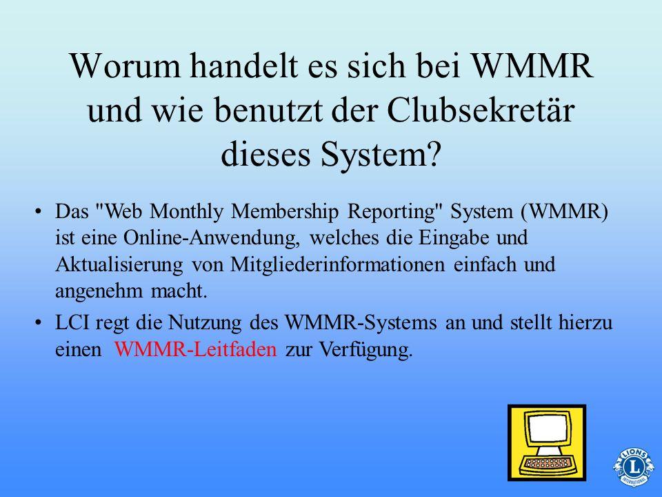 Worum handelt es sich bei WMMR und wie benutzt der Clubsekretär dieses System