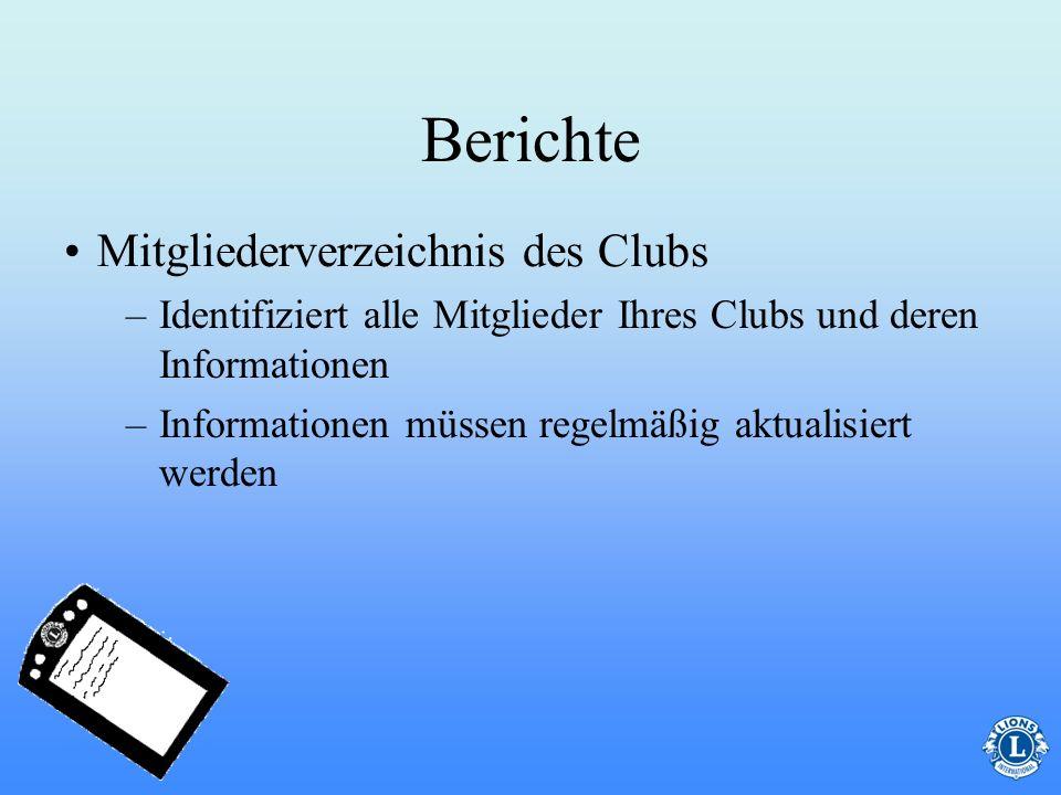 Berichte Mitgliederverzeichnis des Clubs