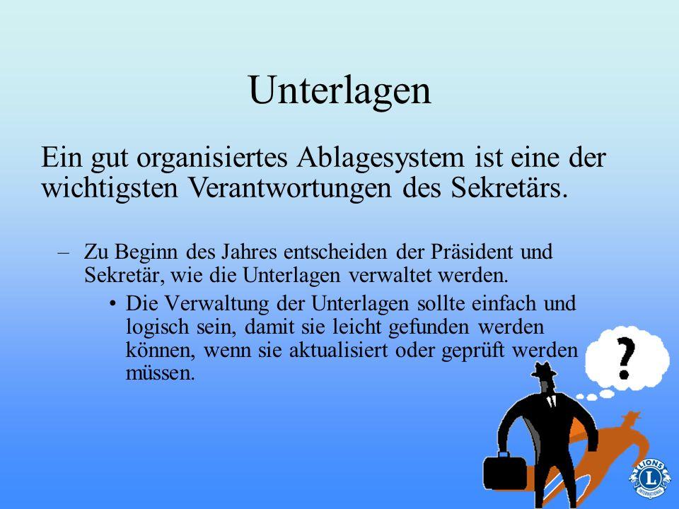 Unterlagen Ein gut organisiertes Ablagesystem ist eine der wichtigsten Verantwortungen des Sekretärs.