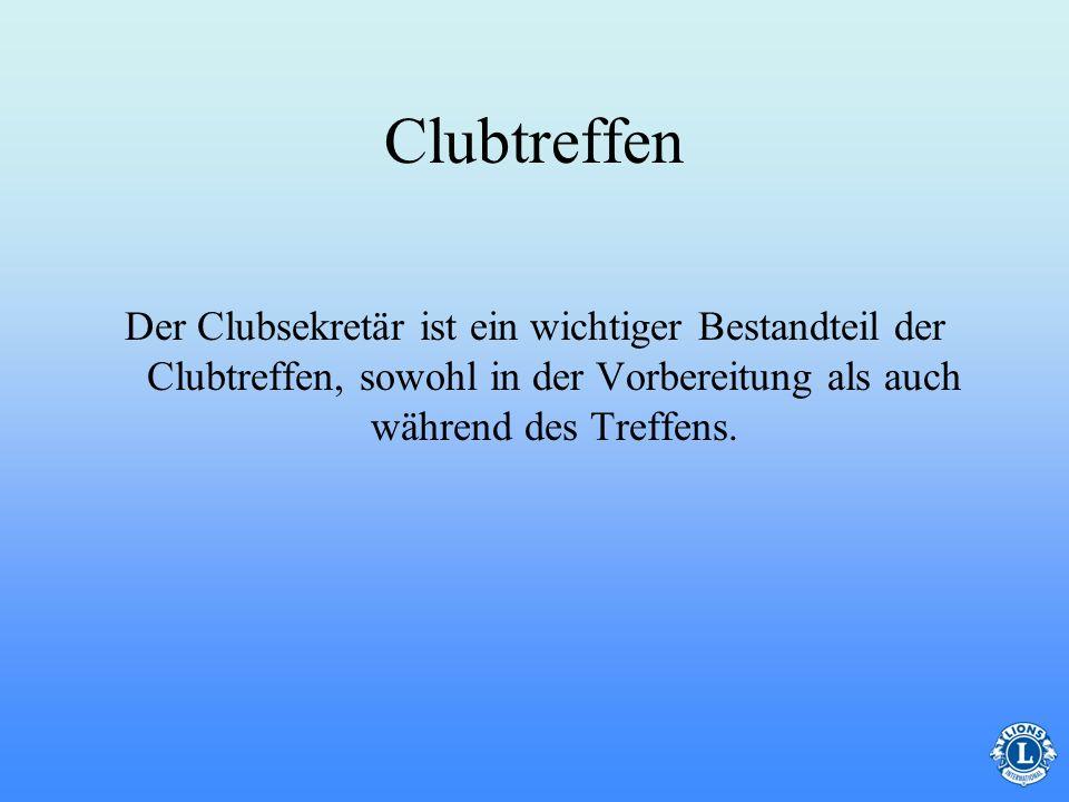 Clubtreffen Der Clubsekretär ist ein wichtiger Bestandteil der Clubtreffen, sowohl in der Vorbereitung als auch während des Treffens.