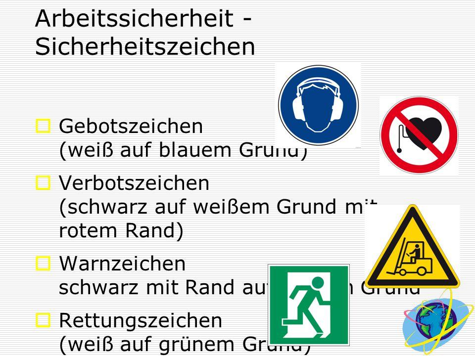 Arbeitssicherheit - Sicherheitszeichen