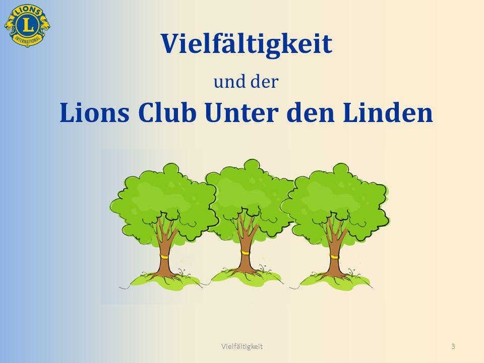 Vielfältigkeit und der Lions Club Unter den Linden