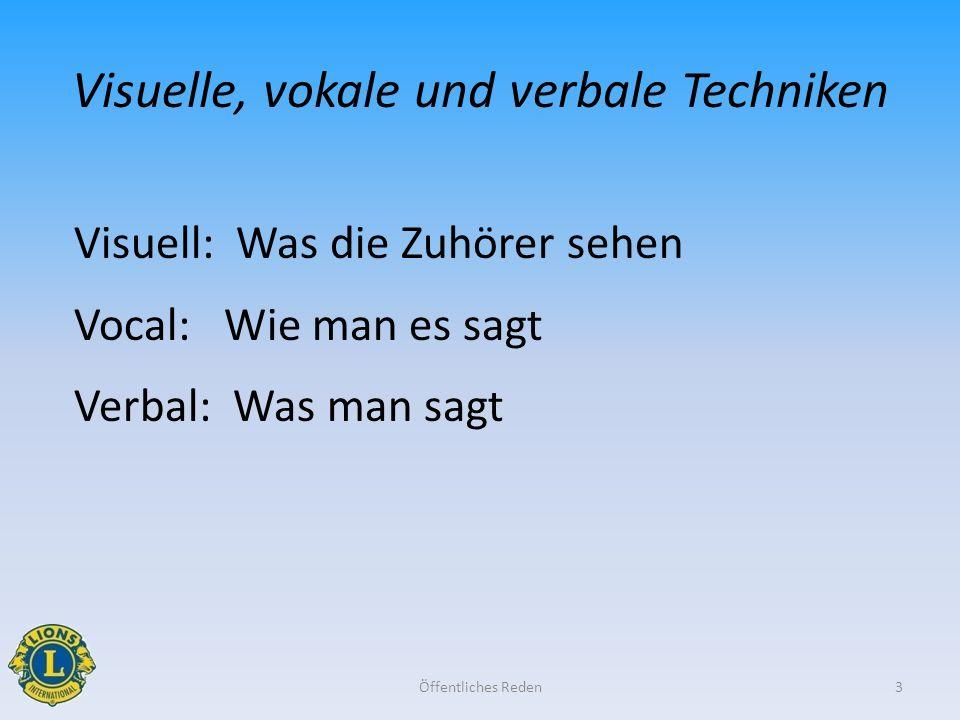 Visuelle, vokale und verbale Techniken