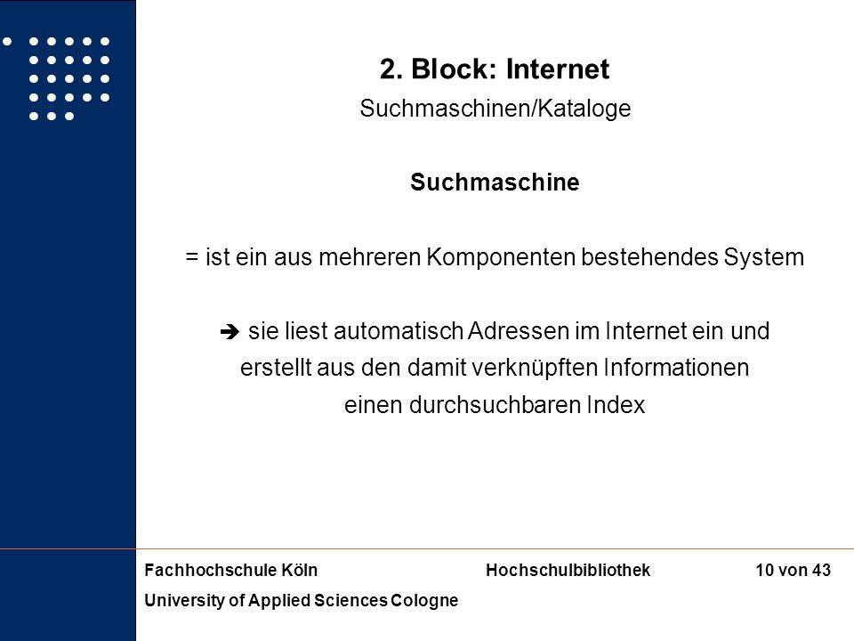 2. Block: Internet Suchmaschinen/Kataloge Suchmaschine