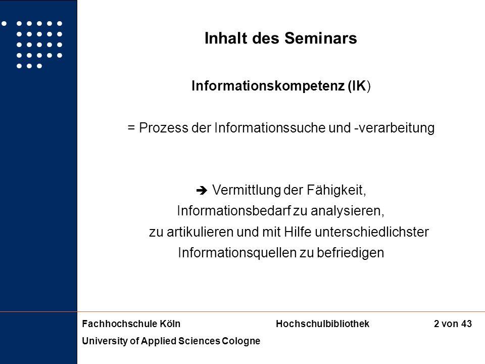 Inhalt des Seminars Informationskompetenz (IK)