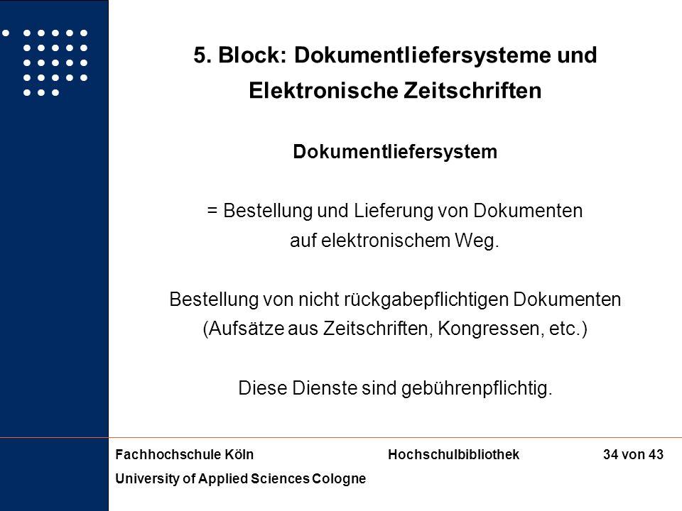 5. Block: Dokumentliefersysteme und Dokumentliefersystem