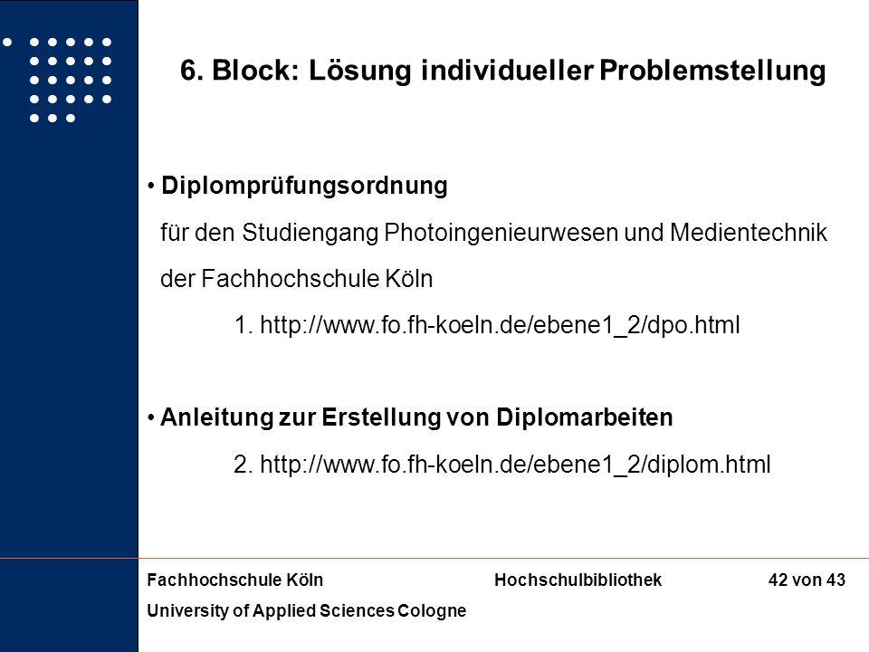 6. Block: Lösung individueller Problemstellung