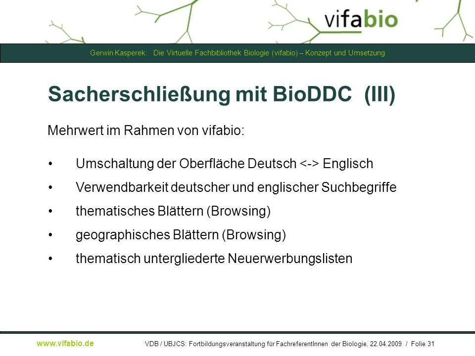Sacherschließung mit BioDDC (III)