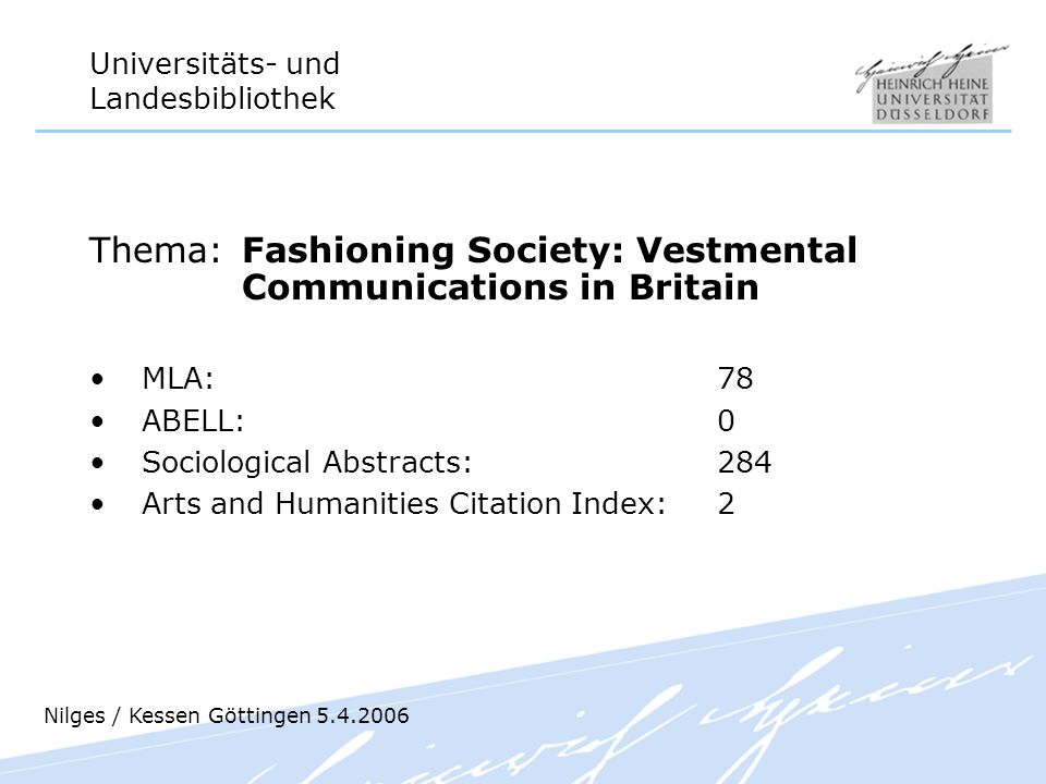 Thema: Fashioning Society: Vestmental Communications in Britain