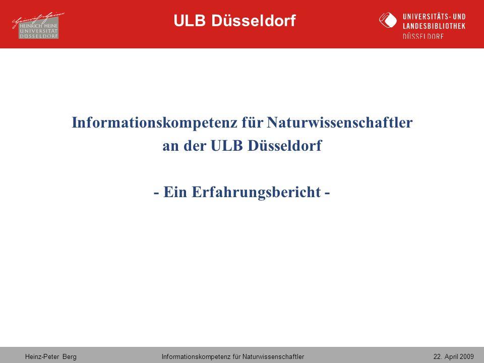 Informationskompetenz für Naturwissenschaftler an der ULB Düsseldorf