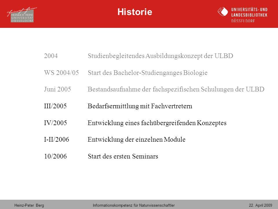Historie 2004 Studienbegleitendes Ausbildungskonzept der ULBD