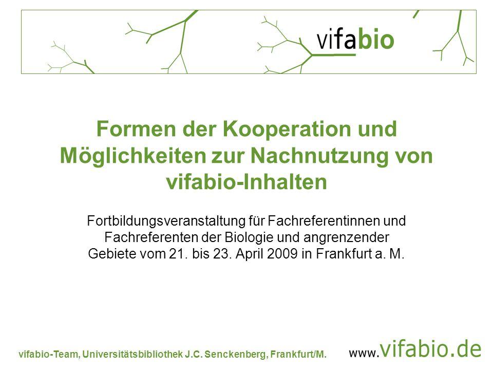 Formen der Kooperation und Möglichkeiten zur Nachnutzung von vifabio-Inhalten