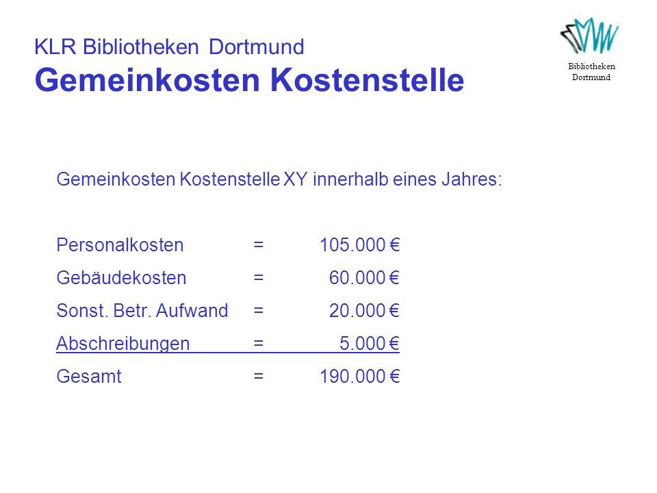KLR Bibliotheken Dortmund Gemeinkosten Kostenstelle