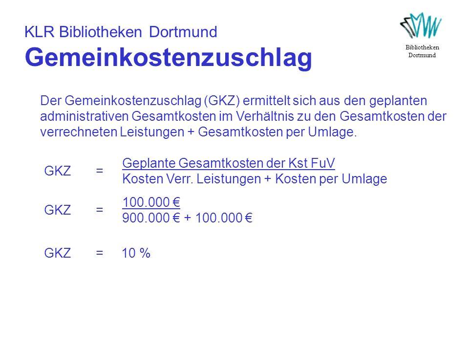 KLR Bibliotheken Dortmund Gemeinkostenzuschlag