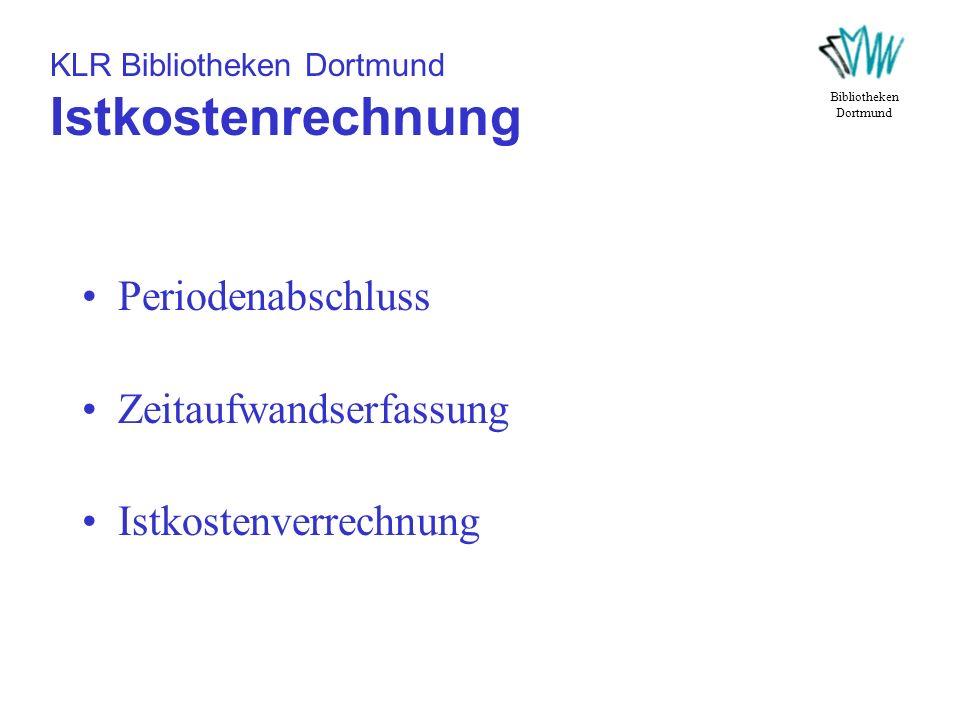 KLR Bibliotheken Dortmund Istkostenrechnung