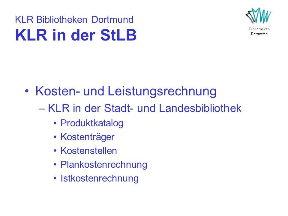 KLR Bibliotheken Dortmund KLR in der StLB