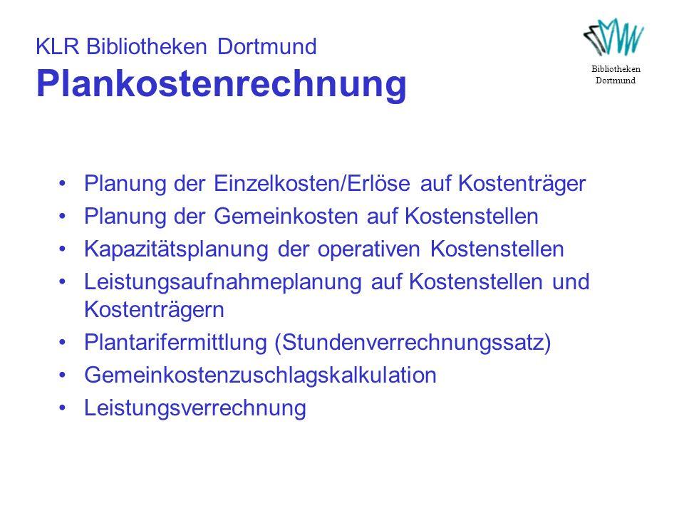 KLR Bibliotheken Dortmund Plankostenrechnung