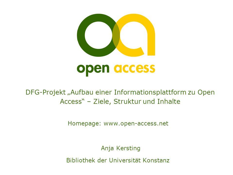 """DFG-Projekt """"Aufbau einer Informationsplattform zu Open Access – Ziele, Struktur und Inhalte"""