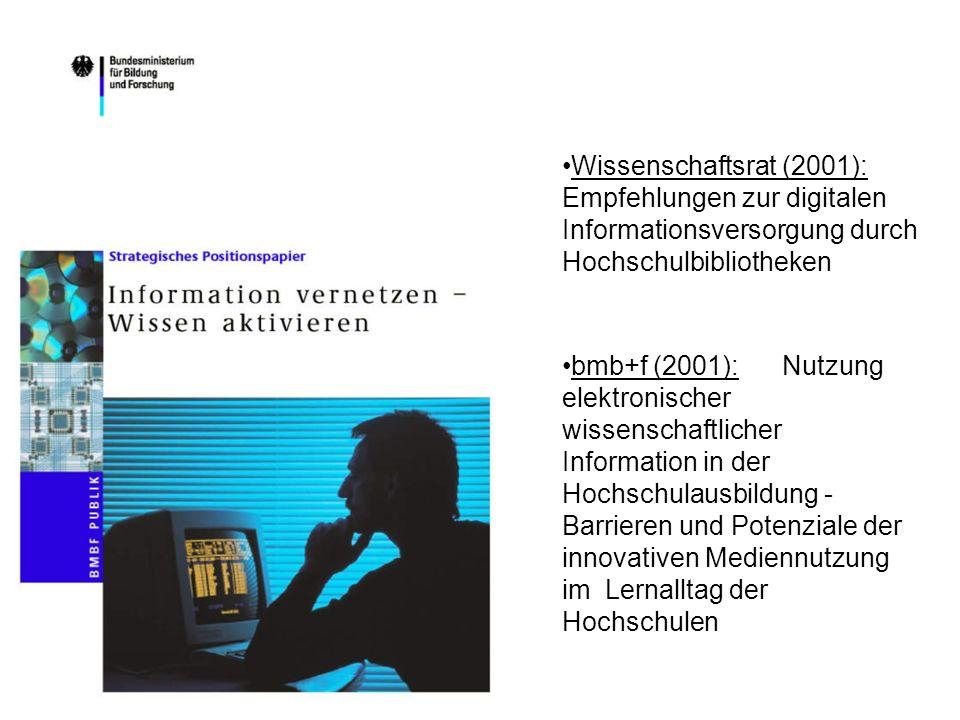 Wissenschaftsrat (2001): Empfehlungen zur digitalen Informationsversorgung durch Hochschulbibliotheken