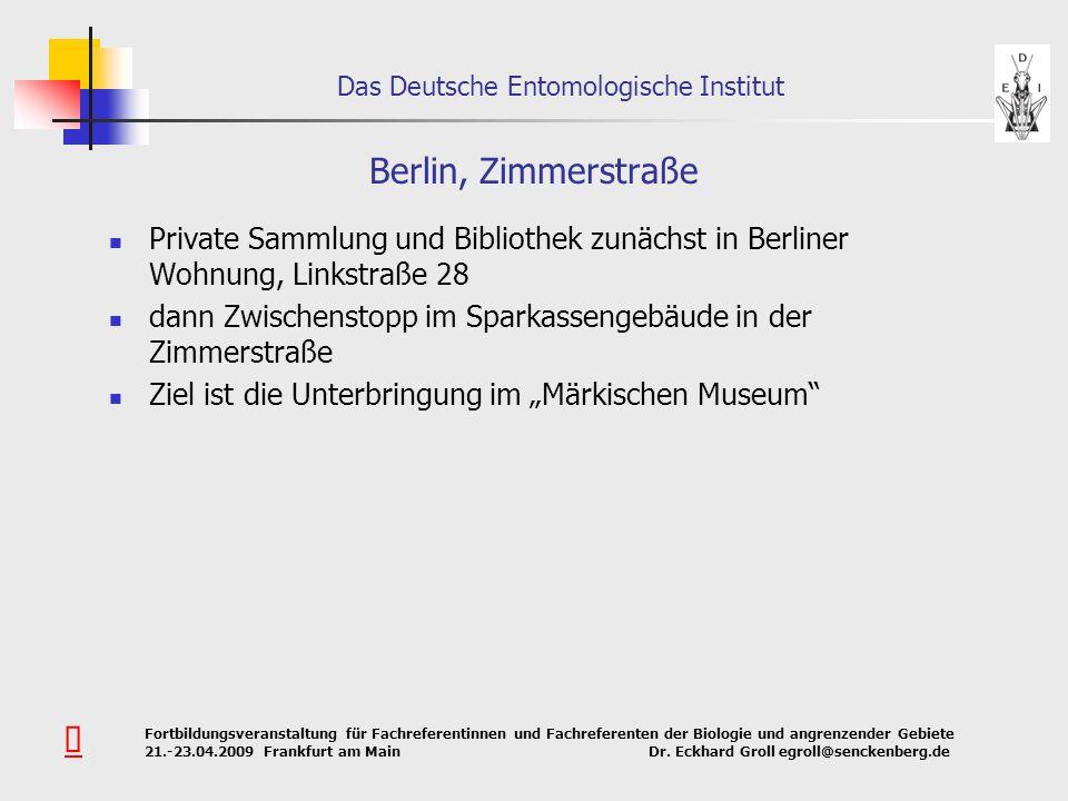 Berlin, Zimmerstraße Private Sammlung und Bibliothek zunächst in Berliner Wohnung, Linkstraße 28.