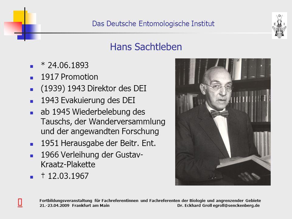 Hans Sachtleben Û * 24.06.1893 1917 Promotion